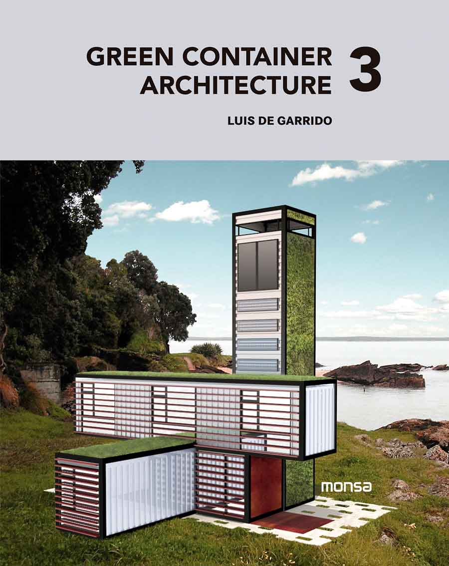Green container architecture luis de garrido for Architecture container